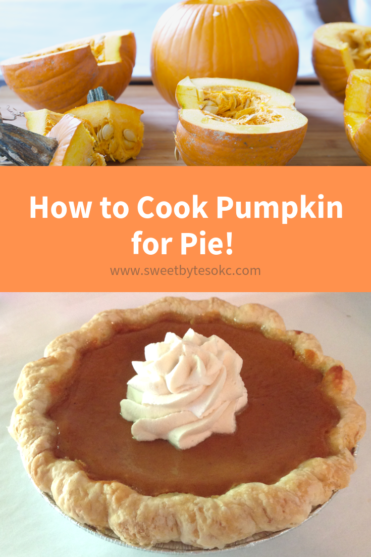 A graphic for pinterest on how to cook pumpkin for pie with fresh pumpkins on top and a pumpkin pie on the bottom