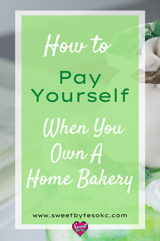 InfoGraphic with Moneybag cake in the background with text How to Pay Yourself When You Own A Bakery
